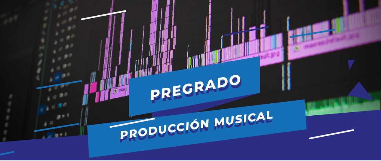pregrado en producción